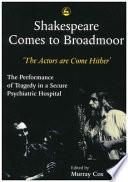 Shakespeare Comes to Broadmoor