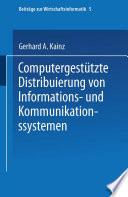 Computergestützte Distribuierung von Informations- und Kommunikationssystemen