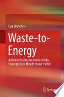 Waste-to-Energy : conversion from waste, as well...