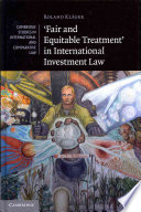 Fair and Equitable Treatment  in International Investment Law