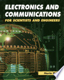 Electronics And Communications For Scientists And Engineers book