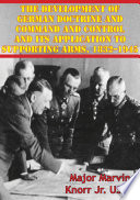 The Development Of German Doctrine And Command And Control And Its Application To Supporting Arms 1832 1945
