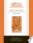 The Story of the World  History for the Classical Child  Ancient Times  Tests and Answer Key  Vol  1   Story of the World