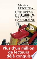 Une br  ve histoire du tracteur en Ukraine