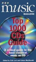 BBC Music Magazine top 1000 CDs guide Of The Best Performances On Cd Categorised Under