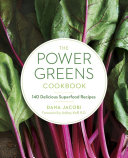 The Power Greens Cookbook