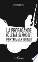 La propagande de l Etat islamique   du mythe    la terreur