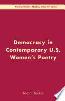 Democracy in Contemporary U S  Women   s Poetry