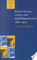 British Literary Culture and Publishing Practice  1880 1914