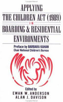 Applying the Children Act  1989  in Boarding and Residential Environments