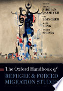 The Oxford Handbook Of Refugee And Forced Migration Studies book