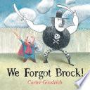 We Forgot Brock