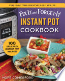Fix It And Forget It Instant Pot Cookbook
