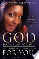 God Has a Plan for You  But God Will Not Plan for You