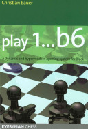 Play 1... B6 : time the secrets of how to play 1...b6...