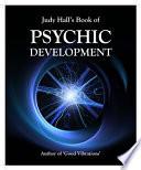 Judy Hall s Book of Psychic Development Book PDF