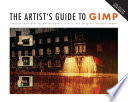 The Artist s Guide to GIMP  2nd Edition