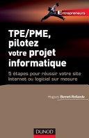illustration du livre TPE/PME, pilotez votre projet informatique