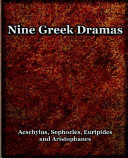 Nine Greek Dramas 1909