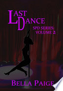 Last Dance : undercover cop is attacked and left...