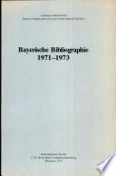 Bayerische Bibliographie 1971-1973,
