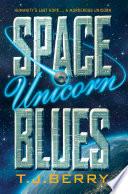 Space Unicorn Blues Book PDF