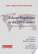 Labour Regulation in the 21st Century