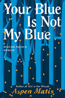 Your Blue Is Not My Blue Book PDF
