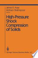 High Pressure Shock Compression of Solids