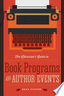 The Librarian   s Guide to Book Programs and Author Events