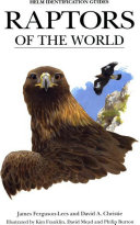 Raptors of the World Immature Plumages As Well As Main Geographical Races