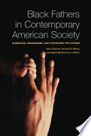 Black Fathers in Contemporary American Society