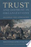 Trust and Distrust In Organizations