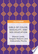 Girls of Color  Sexuality  and Sex Education