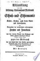 Abhandlung von dem Ursprung ... des Schutz- und Schirmamts über Klöster, Kirchen ...