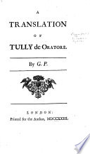 A Translation of Tully de Oratore  By G  P