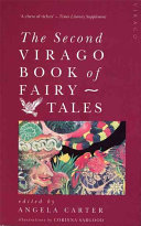The Second Virago Book of Fairy Tales