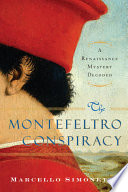 The Montefeltro Conspiracy