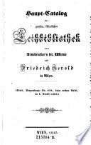 Haupt Catalog der gro  en    ffentlichen Leihbibliothek von Armbruster s sel  Witwe und Friedrich Gerold in Wien