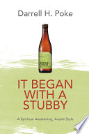 It Began With A Stubby