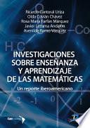 Investigaciones sobre enseñanza y aprendizaje de las matemáticas