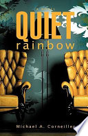 Quiet Rainbow