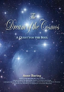 The Dream of the Cosmos A Multi Layered Quest To Understand The Causes Of