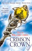 The Crimson Crown (The Seven Realms Series, Book 4) by Cinda Williams Chima