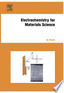 Electrochemistry for Materials Science