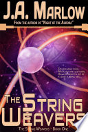 The String Weavers  The String Weavers   Book 1