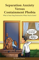 Separation Anxiety Versus Containment Phobia