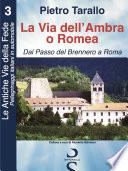 La Via dell Ambra o Romea