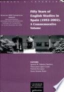Fifty Years of English Studies in Spain  1952 2002   a Commemorative Volume