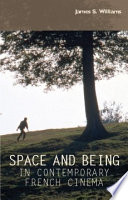 Space and Being in Contemporary French Cinema